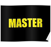 Master (Yellow) Poster
