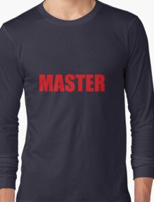 Master (Red) Long Sleeve T-Shirt