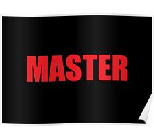 Master (Red) Poster