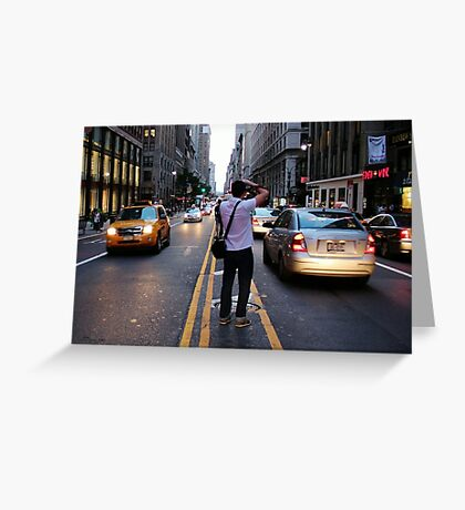 In the middle of a Street NYC Greeting Card