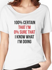 Know What I'm Doing Women's Relaxed Fit T-Shirt