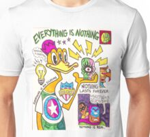 Everything is Nothing Unisex T-Shirt