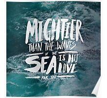 Mightier than the Sea Poster