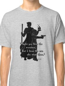 The Man Who Stops Monsters Classic T-Shirt