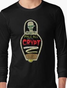 Pale ale from the crypt Long Sleeve T-Shirt
