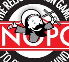 Conopoly—the religious con game! Sticker