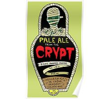 Pale ale from the crypt Poster