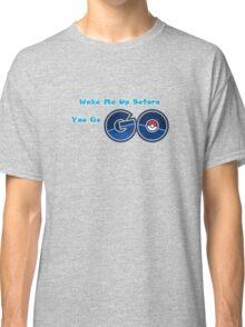 Pokemon go Go Classic T-Shirt
