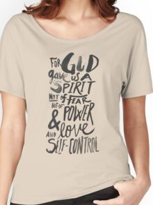 2 Timothy 1:7 Women's Relaxed Fit T-Shirt