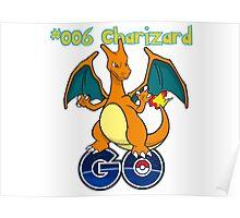 006 Charizard GO! Poster