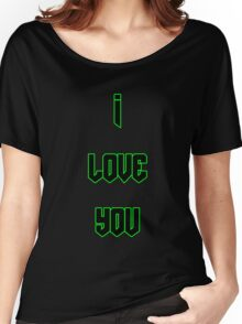 I Love You - DOOM Women's Relaxed Fit T-Shirt