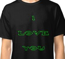 I Love You - HALO Classic T-Shirt