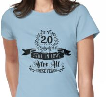 20th Wedding Anniversary Still In Love 20 Years Womens Fitted T-Shirt