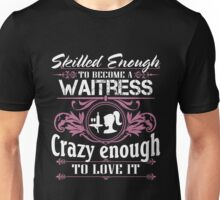 Awesome funny T - shirt design fire waitress and more Unisex T-Shirt