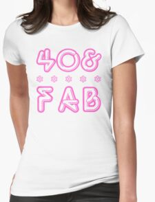 40 & Fab! Womens Fitted T-Shirt