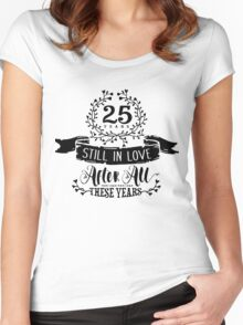 25th Wedding Anniversary Still In Love 25 Years Women's Fitted Scoop T-Shirt