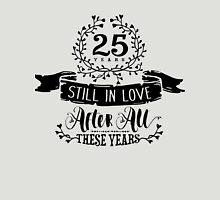 25th Wedding Anniversary Still In Love 25 Years Womens Fitted T-Shirt