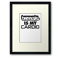 TWERKING IS MY CARDIO Framed Print