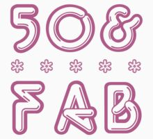 50 & Fab! by thepixelgarden