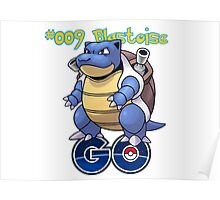 009 Blastoise GO! Poster