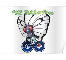 012 Butterfree GO! Poster