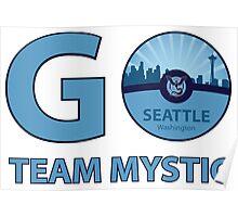 Go Team Mystic Seattle Poster