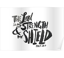 Psalm 28:7 Poster