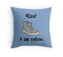 Alas! I Am Undone Throw Pillow
