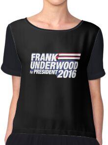 frank underwood Women's Chiffon Top
