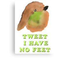 Tweet No Feet Canvas Print