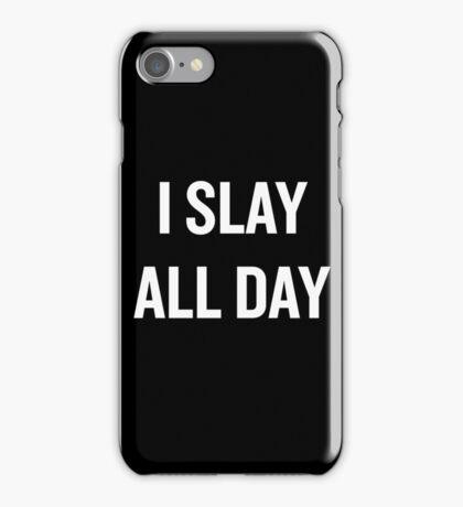 I Slay, All Day (White) iPhone Case/Skin