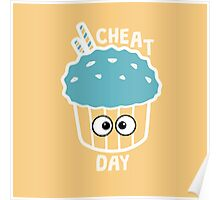 Cheat day! Poster