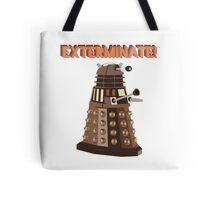 Dalek Exterminate! Tote Bag
