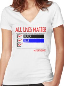 All Lives Matter - #stopthehate Women's Fitted V-Neck T-Shirt