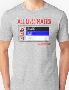 All Lives Matter - #stopthehate Unisex T-Shirt