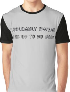 I solemnly swear that I am up to no good - Harry Potter Graphic T-Shirt