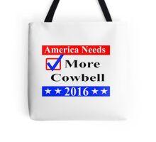 America Needs More Cowbell 2016 Tote Bag