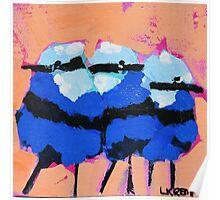 Blue wrens # 2 Poster