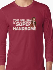 Tom Welling Is Super Handsome Long Sleeve T-Shirt