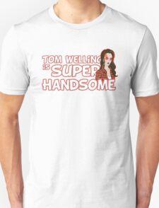 Tom Welling Is Super Handsome Unisex T-Shirt