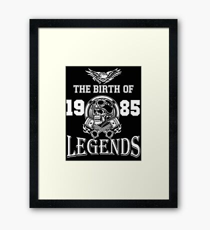 1985-THE BIRTH OF LEGENDS Framed Print