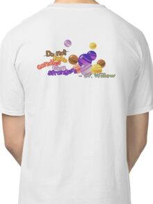 Do not Take Candies From Strangers (Pokemon Go) Classic T-Shirt