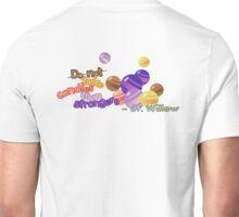 Do not Take Candies From Strangers (Pokemon Go) Unisex T-Shirt