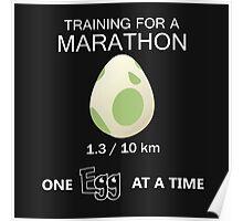 Training for a Marathon! (Pokemon Go!) Poster