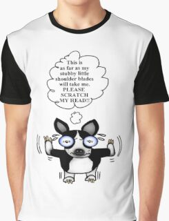 Boston Terrier: Scratch my head Graphic T-Shirt