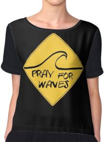 Surf Pray for waves Chiffon Top
