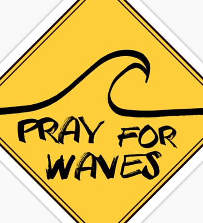 Surf Pray for waves Sticker
