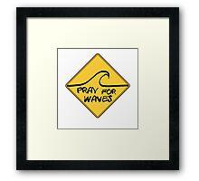 Surf Pray for waves Framed Print
