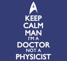 I'm a Doctor Not a Physicist by ay-zup