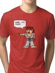 Ryu Sure you can Tri-blend T-Shirt